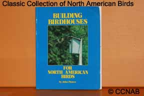 Building Birdhouses for North American Birds