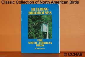 Building Birdhouses for North American Birds